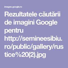 Rezultatele căutării de imagini Google pentru http://semineesibiu.ro/public/gallery/rustice%20(2).jpg
