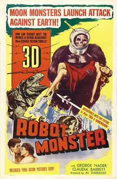 Robot Monster - Vintage Sci-Fi Horror Movie Poster, classic posters, free download, free posters, free printable, graphic design, movies, printables, retro prints, theater, vintage, vintage posters, vintage printables