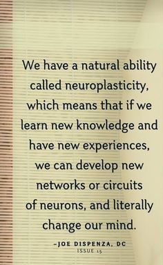 Neuroplasticity, Soul Quotes, Neurons, New Experience, Qoutes, Knowledge, Mindfulness, Learning, Recovery