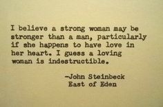JOHN STEINBECK East of Eden Quote Made on Typewriter strong woman strength quote love quote women quote