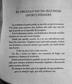 No hay segundas opor It Hurts Me, Love Hurts, Motivational Quotes For Life, Some Quotes, I Will Be Okay, Smart Quotes, Perfect Word, Love Phrases, Special Quotes