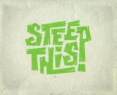 Steep This! tea branding option02 by atomicvibe (via Creattica)