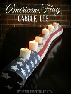American Flag Candle: Add a touch of patriotic elegance to your party table with this rustic candle log. Click through to find more easy, DIY patriotic crafts for of July. Patriotic Crafts, July Crafts, Holiday Crafts, Holiday Fun, Holiday Decor, Patriotic Flags, 2x4 Crafts, Chalk Crafts, Farm Crafts