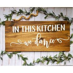 In This Kitchen We Dance Wood Sign / Farmhouse Kitchen decor / Childhood Memories/ Wall Stained Wood Sign / Happy Quotes/ Family Wall Room Decor/ Rustic Dining Room Wall Decor. Every sign I make is handmade with care