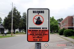 Stockphotosbank: Warning sign: Neighbourhood watch, from Hattiesburg Police Dept. Neighborhood Watch, Warning Signs, The Neighbourhood, Police, Editorial, Told You So, Activities, Photos, Free