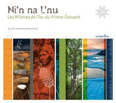 Version française du livre sur les Mi'kmaq de l'île du Prince-Édouard.