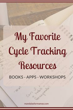a few of my favorite cycle tracking resources