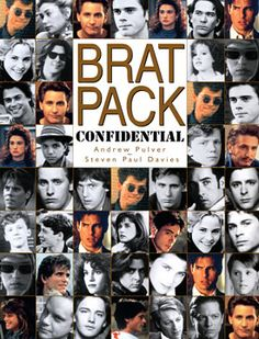 Brat pack - Some of my favorite movies ever...St. Elmos Fire, Breakfast Club, Pretty in Pink, etc.