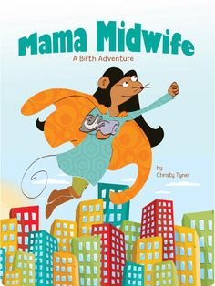 Natural Mother Summer 2013 - Mama Midwife Book Review!