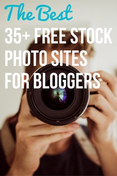 """Awesome list! """"The Best Free Stock Photo Sites for Bloggers"""""""