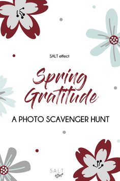 A fun way to encourage gratitude this spring! Practice Gratitude, Attitude Of Gratitude, Kids Learning Activities, Teaching Kids, Stem Projects For Kids, Screen Time For Kids, Grateful, Thankful, Photo Scavenger Hunt