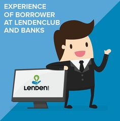 Experience of a Borrower at LenDenClub - LenDenClub Peer To Peer Lending, Unsecured Loans, Short Term Loans, Borrow Money, The Borrowers, Platforms, Education, Investors, Number