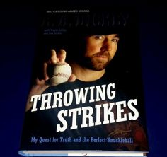 Brand New Throwing Strikes My Quest for Truth and The Perfect Knuckleball 0803740379 | eBay