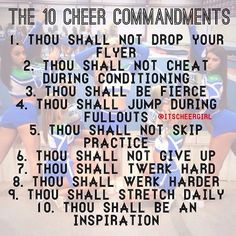 The cheer commandments - Chlöe Miller - The cheer commandments - Chlöe Miller - # Cheer stunts Cheer Tryouts, Cheer Coaches, Cheer Stunts, Team Cheer, Cheer Qoutes, Cheerleading Quotes, Cheer Sayings, Competitive Cheerleading, College Cheerleading
