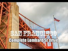 San Francisco California: The Complete Lombard St Drive