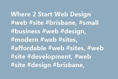 Where 2 Start Web Design #web #site #brisbane, #small #business #web #design, #modern #web #sites, #affordable #web #sites, #web #site #development, #web #site #design #brisbane, http://hong-kong.remmont.com/where-2-start-web-design-web-site-brisbane-small-business-web-design-modern-web-sites-affordable-web-sites-web-site-development-web-site-design-brisbane/  What causes your customer to dive in and start a conversation with you? It's a tough question but one that you need to know the…