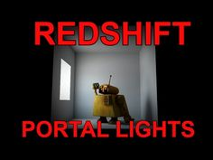 Redshift Portal Light Tutorial - YouTube