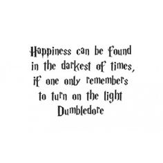 Happiness can be found Harry Potter quote