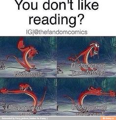 My reaction when someone doesn't like reading (not many people do)