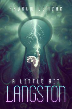 A Little Bit Langston — Andrew Demcak