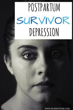 My Story : I am a Postpartum Depression Survivor   Mummyitsok