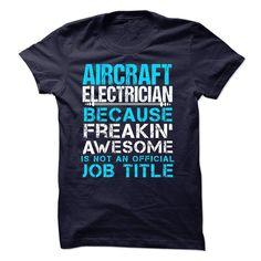 AIRCRAFT ELECTRICIAN T Shirt, Hoodie, Sweatshirt