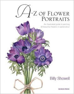 bing images of flower portraits watercolor by billy showell | Billy Showell's A-Z of Flower Portraits