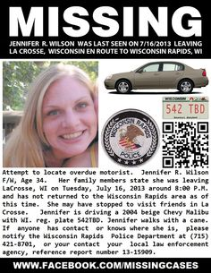 7/16/13: Jennifer Wilson, 34, missing from Wisconsin Rapids, WI. She walks with a cane.  If I were you I'd repin this, have a friend repin and so on. Lets keep a look out for her, bring her home!!!