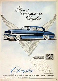 Chrysler Saratoga 1952 Elegant Blue - Mad Men Art: The Vintage Advertisement Art Collection Chrysler 180, Chrysler Saratoga, Chrysler Airflow, Chrysler Windsor, Chrysler Cars, Chrysler Imperial, Old Advertisements, Car Advertising, Retro Cars