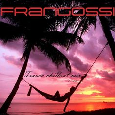 """Check out """"Frangossi - Trance Chillout mix by Frangossi on Mixcloud Trance Music, One And Only, Celestial, Sunset, World, Artist, Check, Movie Posters, Outdoor"""