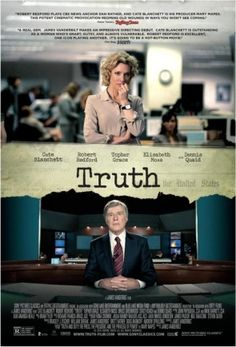 Truth on DVD February 2016 starring Robert Redford, Cate Blanchett, Elisabeth Moss, Dennis Quaid. A firestorm erupts in September of 2004 when Dan Rather reports that George W. Bush had received special treatment while serving in the Air