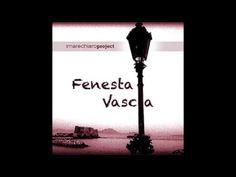 I MARECHIARO Project - Fenesta Vascia