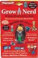 Collectible Grow Your Own Dork Grow Thing by Say What Interprises Inc. $2.95. For ages 5+. Caution: choking hazard. Collectible Grow Your Own Dork  All you need is water!  Grows to 600% of the original mini Size!!     The fun never ends! Grow'em again and again!  Grow your own Geek! Simply place the toy in water and watch it grow within the next few days.  To shrink your toy simply remove it from the water and allow it to dry.       Noteworthy characteristics- The abilit...