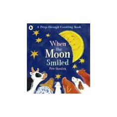 Book, When the Moon Smiled by Petr Horacek