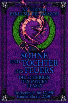 """Cover von """"Söhne und Töchter des Feuers, Band Zwei"""" - Jetzt als Taschenbuch und Ebook exklusiv bei amazon erhätlich."""
