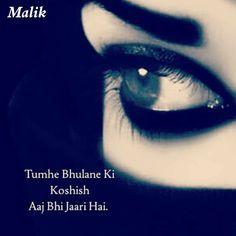 #Malik Alone Quotes, Hurt Quotes, Girly Quotes, Sad Quotes, I Love You Girl, Because I Love You, Sad Girl, My Love, Broken Heart Shayari