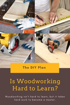 Woodworking is a rewarding hobby and a career. However, many believe it's too difficult to become a proficient woodworker, or that you need some special abilities. So is woodworking hard to learn? When starting a new hobby, remember – you're a beginner. Focus on learning the craft, not being an expert on your first day. #diy #freeplans #projects #homedecor #interior #furniture #woodproject #blog #doityourself #homeimprovement #hobby #woodworker Outdoor Projects, Diy Craft Projects, Garden Projects, Project Ideas, Learn Woodworking, Woodworking Ideas, Diy Furniture Plans, Furniture Projects, Interior Blogs