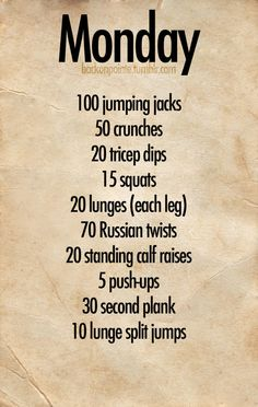 Monday workout....gonna try to make it a daily one!