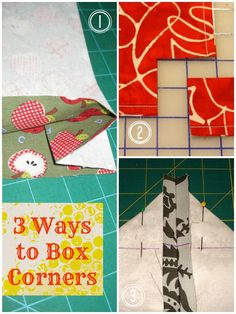 Patchwork Posse: How to Sew Box Corners 3 Ways Sewing Projects For Beginners, Sewing Tutorials, Sewing Hacks, Sewing Crafts, Sewing Tips, Techniques Couture, Sewing Techniques, Leftover Fabric, Love Sewing