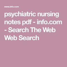 psychiatric nursing notes pdf - info.com - Search The Web Web Search Psychiatric Nursing, Nursing Career, Nursing Notes, Pdf, Search, Searching