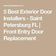 5 Best Exterior Door Installers - Saint Petersburg FL | Front Entry Door Replacement