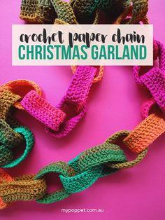 Crochet Paper Chain Pattern - Christmas Decoration Garland - mypoppet.com.au