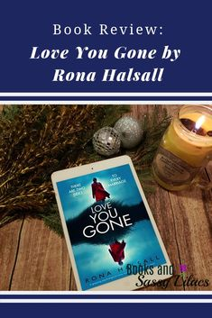 Book Review Love You Gone by Rona Halsall