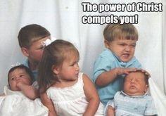 Kristi kraft tvingar dig!