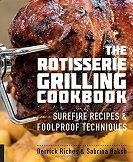 The Rotisserie Grilling Cookbook : Surefire Recipes and Foolproof Techniques by Derrick Riches and Sabrina Baksh Paperback) for sale online Beef Ribs Marinade, Turkey Injection Marinade, Pork Rub, Pork Loin, Brisket Injection, Injection Recipe, Turkey Rub, Rub Recipes, Smoker Recipes