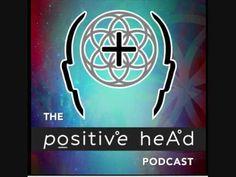Garnet Schulhauser on Positive Head Podcast