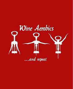 Wine Aerobics :)