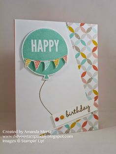 Did You Stamp Today?: Celebrate! Uses: Celebrate Today, Balloon Framelits, Best Year Ever DSP, SAB, Sale-a-Bration, Occasions catalog, Stampin' Up!, SU
