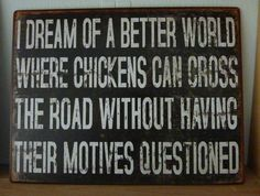 Vintage chicken sign 'I dream of a better world' shabby french plaque gift chic | eBay