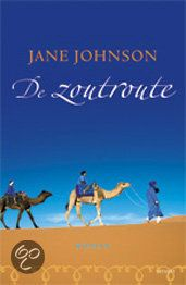 Jane Johnson. De Zoutroute. Sahara.